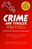 Michelle Spring Crime and Thriller Writing: A Writers' & Artists' Companion (Writers' and Artists' Companions)