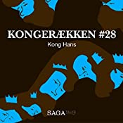 Kong Hans (Kongerækken 28) | Anders Asbjørn Olling, Hans Erik Havsteen