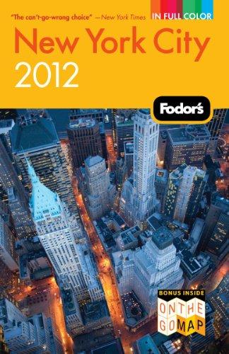Fodor's New York City 2012 (Full-color Travel Guide)