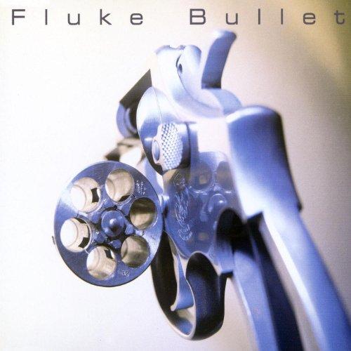 Bullet Fluke