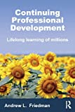 Continuing Professional Development (0415679257) by Friedman, Andrew