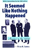It Seemed Like Nothing Happened: America in the 1970s