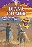 Matt Caldwell: Texas Tycoon (Long, Tall Texans Book 22)