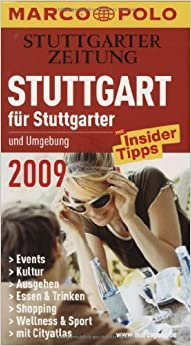stuttgart und umgebung f r stuttgarter 2009 events kultur ausgehen shopping essen trinken. Black Bedroom Furniture Sets. Home Design Ideas