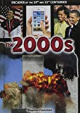 img - for The 2000s (Decades of the 20th and 21st Centuries) book / textbook / text book