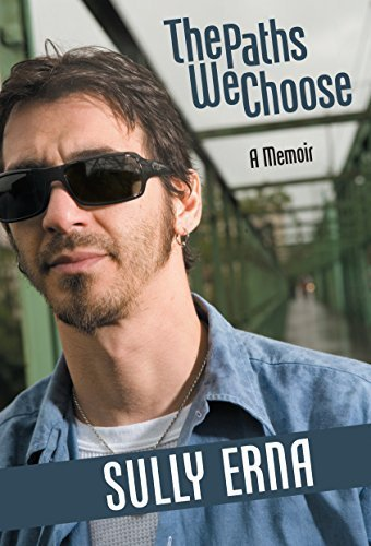 The Paths We Choose: A Memoir by Sully Erna (2012-12-19)