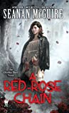 img - for A Red-Rose Chain: An October Daye Novel book / textbook / text book