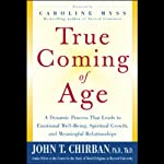 True Coming of Age | John Chirban