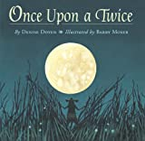Once Upon a Twice (Picture Book)