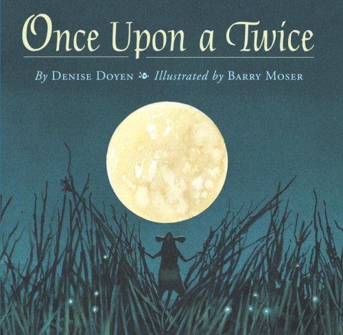 Once Upon a Twice (Picture Book), Denise Doyen