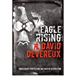 img - for [ Eagle Rising [ EAGLE RISING ] By Devereux, David ( Author )Mar-01-2009 Paperback book / textbook / text book