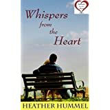 Whispers from the Heart (Journals from the Heart) ~ Heather Hummel