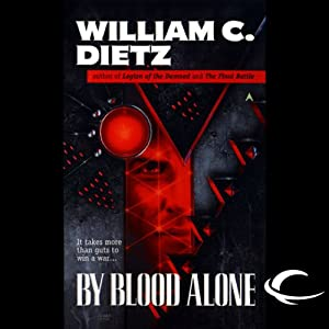 By Blood Alone: Legion of the Damned, Book 3 | [William C. Dietz]