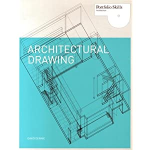 Architectural Drawing (Portfolio Skills: Architecture)