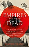 Acquista Empires of the Dead: How One Man