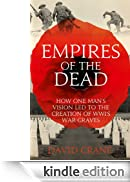 Empires of the Dead: How One Man