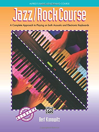 Alfred's Basic Adult Jazz/Rock Course (Alfred's Basic Piano Library)