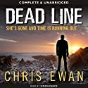 Dead Line (       UNABRIDGED) by Chris Ewan Narrated by Simon Vance