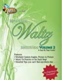 Waltz Dance Instructions on DVD: Beginner's Waltz Volume 2, A Step-by-Step Guide