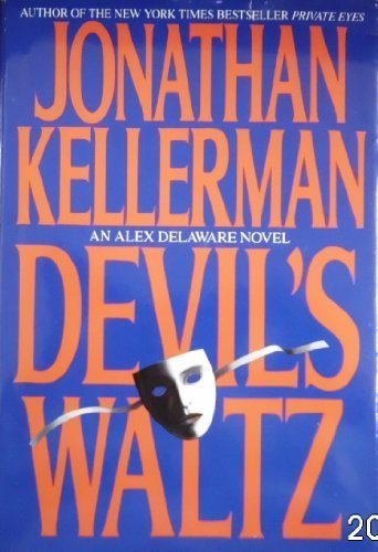 DEVIL'S WALTZ (Alex Delaware Novels) Hardcover - January 1, 1993 (Devils Waltz Jonathan Kellerman compare prices)