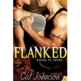 Flanked (Studs in Spurs Book 5) ~ Cat Johnson