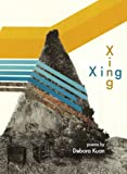 Xing (Small Press Distribution (All Titles))