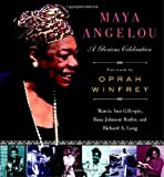 img - for Maya Angelou: A Glorious Celebration book / textbook / text book