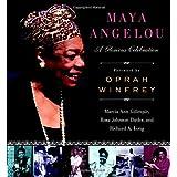 Maya Angelou: A Glorious Celebration ~ Richard A. Long