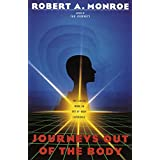 Journeys Out of the Body ~ Robert A. Monroe