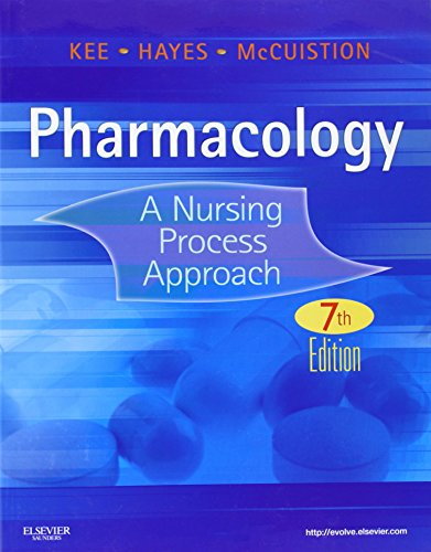 Pharmacology: A Nursing Process Approach, 7e (Kee,...