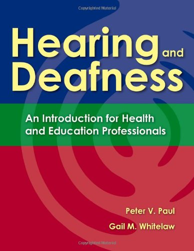 Hearing and Deafness: An Introduction for Health and...