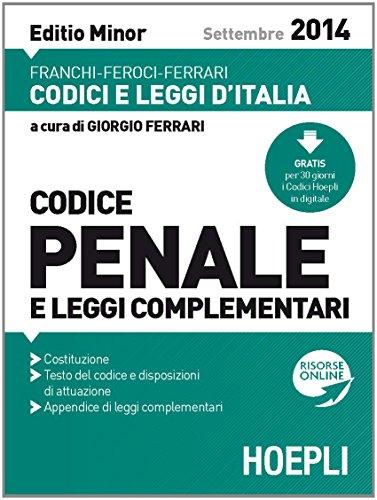 Codice penale e leggi complementari 2014. Ediz. minore