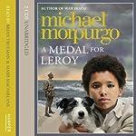 A Medal for Leroy | Michael Morpurgo