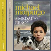 A Medal for Leroy | [Michael Morpurgo]