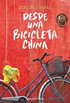 Desde Una Bicicleta China (no Ficción) (spanish Edition)