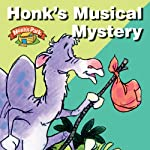 Honk's Musical Mystery: Noah's Park, Episode 2 (Dramatized) | Richard Hays