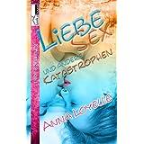 """Liebe, Sex und andere Katastrophenvon """"Anna Loyelle"""""""