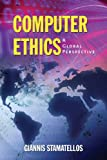Computer ethics :  a global perspective /
