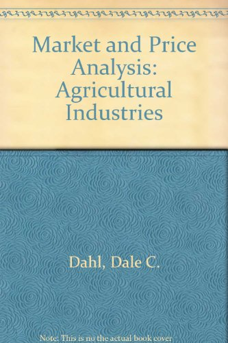 Market and Price Analysis: Agricultural Industries PDF