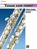 Yamaha Band Student, Book 3: Flute (Yamaha Band Method) (0739015028) by John Kinyon