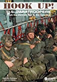 img - for Hook Up!: US Paratroopers from the Vietnam War to the Cold War book / textbook / text book