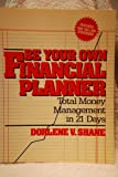 img - for Be Your Own Financial Planner: Total Money Management in 21 Days book / textbook / text book