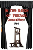 img - for In the Reign of Terror book / textbook / text book