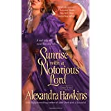 Sunrise with a Notorious Lord (Lords of Vice)by Alexandra Hawkins