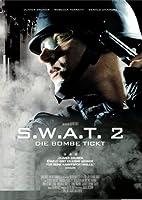 S.W.A.T. 2 - Die Bombe tickt