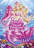 Barbie: The Pearl Princess [DVD] [2013]