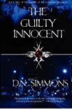 The Guilty Innocent: Knights of the Darkness Chronicles (Volume 2) By D.N. Simmons