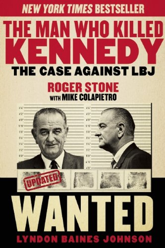 Download The Man Who Killed Kennedy: The Case Against LBJ
