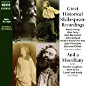 Great Historical Shakespeare Recordings  by William Shakespeare Narrated by John Barrymore, Laurence Olivier, Henry Irving