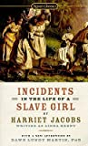 Incidents in the Life of a Slave Girl   [INCIDENTS IN THE LIFE OF A SLA] [Mass Market Paperback]